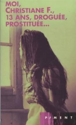 christiane f 13 ans droguée prostituée fnac