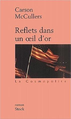 http://bouquins.cowblog.fr/images/livres/refletsdansunoeildor.jpg